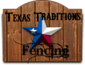 Texas Traditions Fencing