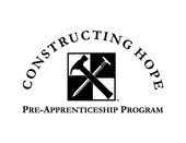 Constructing Hope Pre-Apprenticeship Program
