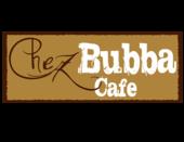 Chez Bubba Cafe