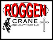 Roggen Crane And Millwright L L C