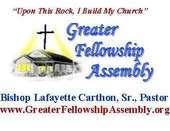 Greater Fellowship Assembly